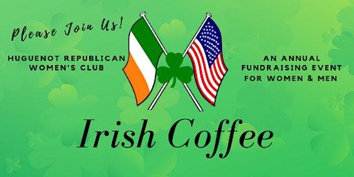HRWC Irish Coffee FUNdraiser and Candidate Forum