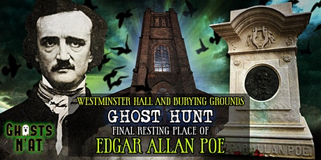 Ghost Hunt | Edgar Allan Poe Gravesite | Westminster Hall & Burying Grounds tickets