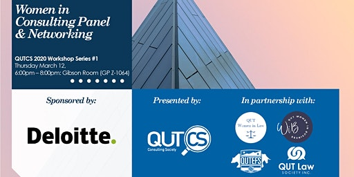 Deloitte x QUTCS Women in Consulting Panel