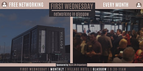 First Wednesday Networking in Glasgow tickets