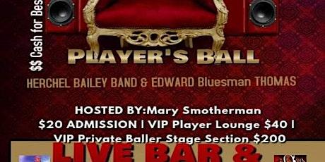 CASHVILLE  PLAYER'S BALL  Featuring Herchel Bailey & Edward Bluesman Thomas tickets
