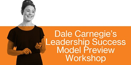 Dale Carnegie's Leadership Success Model Complimentary Workshop tickets