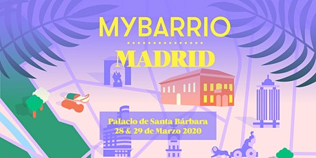 MYBARRIO Madrid entradas