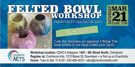 Felted Bowl Workshop tickets