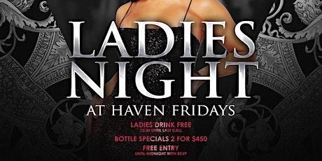 Ladies Night at Medusa's Haven Fridays tickets
