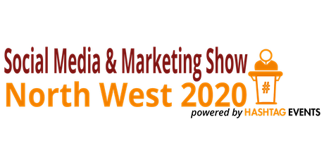 North West Social Media & Marketing Show 2020 tickets