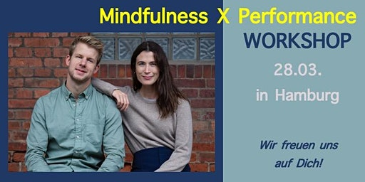 Mindfulness meets Performance Workshop | Hamburg