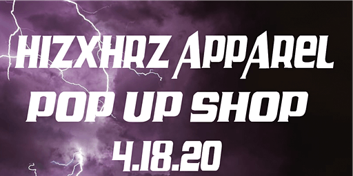 Hiz X Hrz Apparel Pop Up Shop