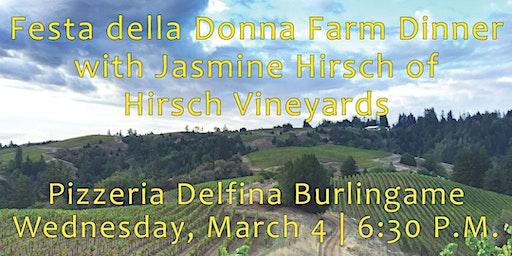 Festa della Donna Farm Dinner with Jasmine Hirsch of Hirsch Vineyards