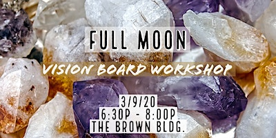 Full Moon Vision Board
