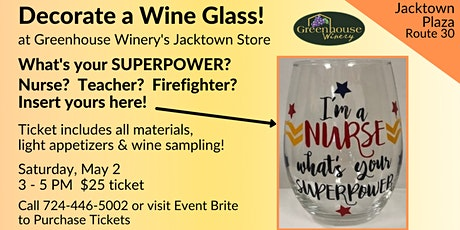 Jacktown Location: Decorate a Superpower Wine Glass with Vinyl! tickets
