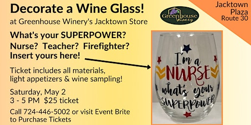 Jacktown Location: Decorate a Superpower Wine Glass with Vinyl!