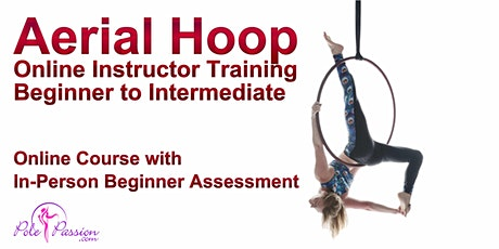 Aerial Hoop Instructor Training - Beginner to Intermediate tickets