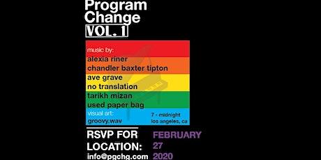 Program Change Vol. 1 tickets