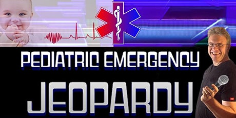 Pediatric Pitfalls: Pediatric Emergency Jeopardy - Indianapolis, IN tickets