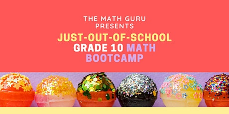Just-Out-of-School Math Bootcamp: Get Ready for Grade 10! tickets