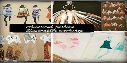 Whimsical Fashion Illustration Workshop