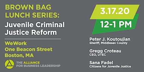 Brown Bag Lunch Series: Juvenile Criminal Justice Reform tickets