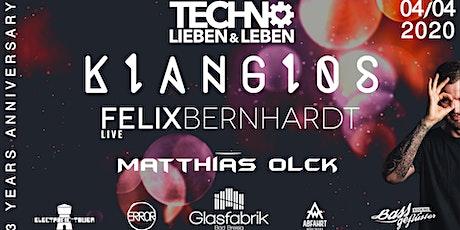 3 Jahre Techno Lieben & Leben w/ Klanglos -  Felix Bernhardt - uvm. :-) Tickets