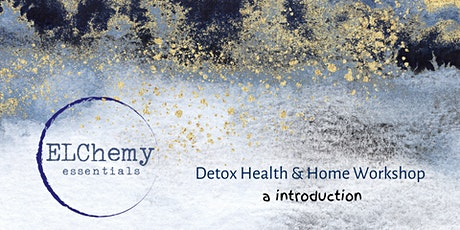 Detox Health & Home Workshop tickets