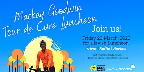 Mackay Goodwin Tour de Cure Luncheon tickets