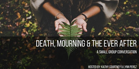 Death, Mourning & The Ever After tickets