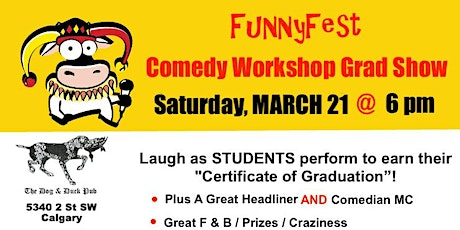COMEDY WORKSHOP GRAD SHOW: Saturday, March 21 @ 6 pm tickets