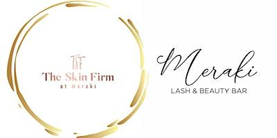 The Skin Firm at Meraki Grand Opening