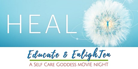 Educate & Enlighten! A Self Care Goddess Movie Night tickets