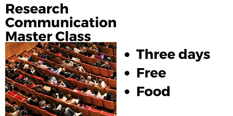 Research Communication Three Day Masterclass - free! tickets