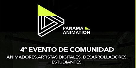 4º EVENTO DE COMUNIDAD - PANAMA ANIMATION boletos