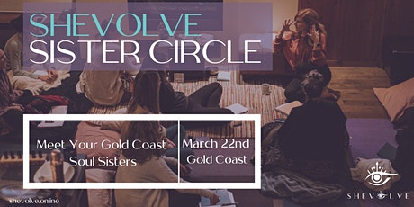 SHEvolve Sister Circle GOLD COAST tickets