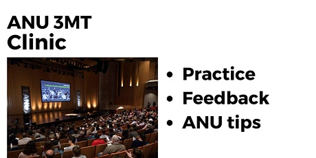 ANU 3 Minute Thesis Clinic tickets