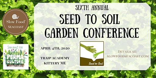 Seed to Soil Garden Conference 2020