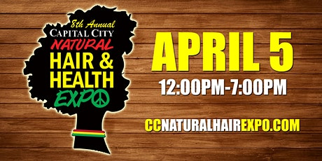 8th Annual 2020 Capital City Natural Hair and Health Expo tickets