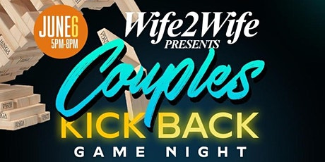 Couples Kick Back Game Night tickets