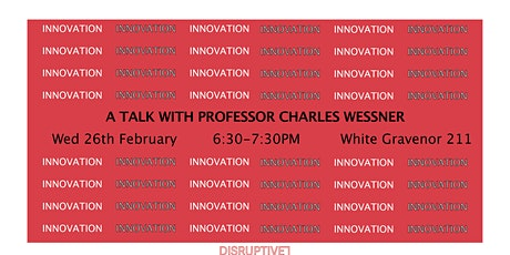 Charles Wessner: A Talk on Innovation tickets