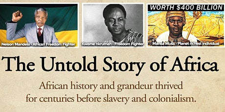 The Untold Story of Africa tickets