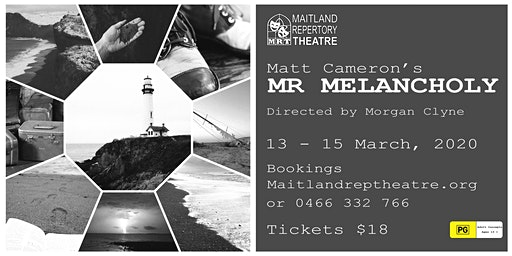 MR. MELANCHOLY: 13 March 8pm