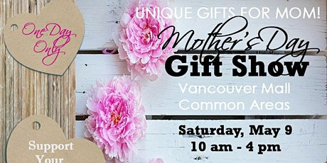 Mother's Day Gift Show tickets