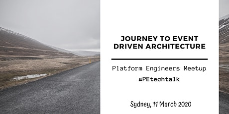 PE TECH TALK Sydney: Journey to event driven architecture tickets
