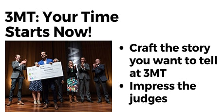 3MT: Your Time Starts Now!  tickets
