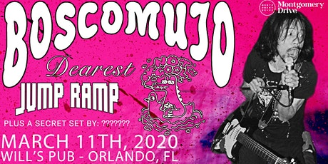 BOSCO MUJO w/ Jump Ramp, Dearest, Not Cool, PLUS a Secret Set tickets