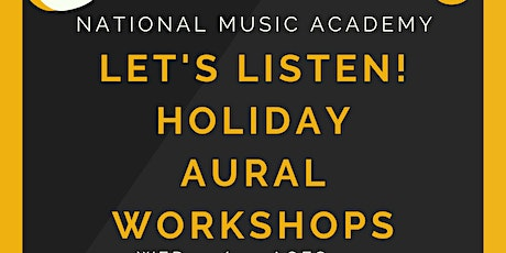 School Holiday Music Workshops - Let's Listen! Aural Skills for 8-10yos tickets