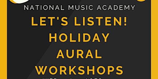 School Holiday Music Workshops - Let's Listen! Aural Skills for 8-10yos