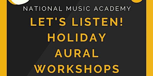 School Holiday Music Workshops - Let's Listen! Aural Skills for 11-12yos