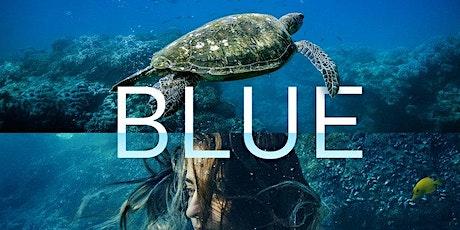 FREE Community Screening of Blue tickets