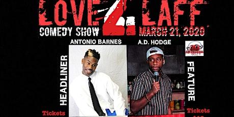 LOVE 2 LAFF COMEDY SHOW VOL2.20 tickets