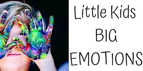 Little Kids Big Emotions tickets