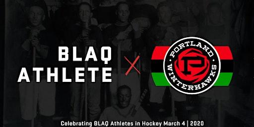 Portland WinterHawks x Blaq Athlete Celebrate Black History
